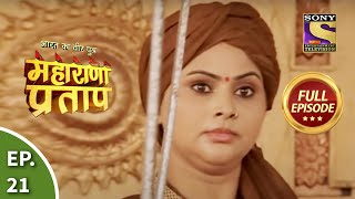 Bharat Ka Veer Putra - Maharana Pratap - Episode 21 - 1st July 2013