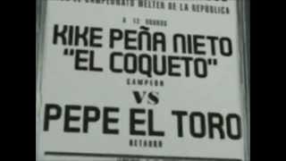 Pepe el Toro Vs Peña Nieto (censurado por el PRI) *Download