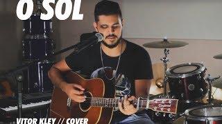 Baixar O SOL - Vitor Kley (COVER) - Música Na Prática