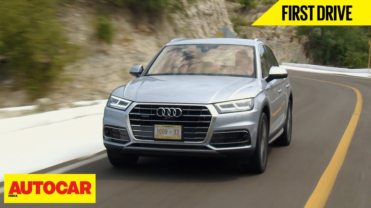 2017 Audi Q5 First Drive Autocar India Youtube