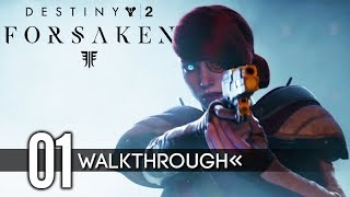 DESTINY 2: FORSAKEN Gameplay Walkthrough Part 1 No Commentary 1080p HD
