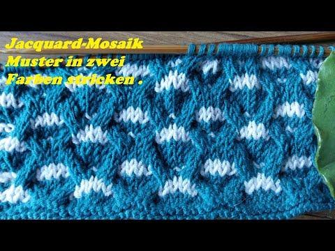 Youtube-Tutorial: 339*Jacquard-Mosaik Muster. Stricken in zwei Farben Tutorial