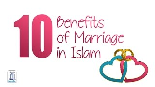 10 benefits of marriage in Islam