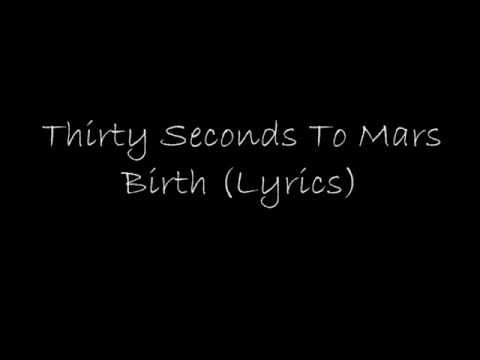 30 Seconds To Mars - Birth (Lyrics)