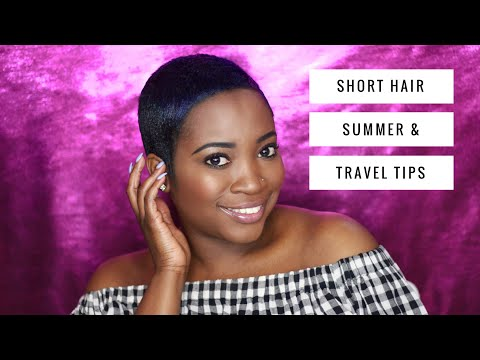 SHORT HAIR SUMMER & TRAVEL TIPS | THEHAIRAZORTV