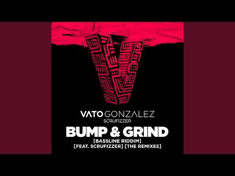 Bump & Grind (Bassline Riddim)