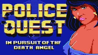 Police Quest - A Tale of Two Tones