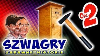 Szwagry - Odcinek 2