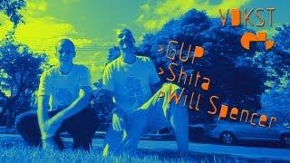 VDKSTcomK - GUP + Shita + Will Spencer thumbnail