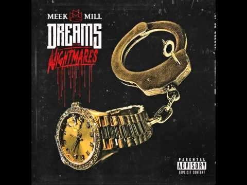 Meek Mill Dreams n Nightmares Intro