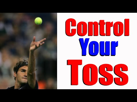 Tennis Serve Ball Toss | How To Control It and Place It Perfectly
