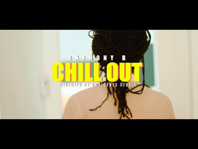 Anthony B - Chill Out | Cali Roots Riddim 2020 | Produced by Collie Buddz (Official Music Video)