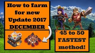 HOW TO FARM HEROES TO LVL 50 FAST FOR THE DECEMBER 2017 UPDATE |  CLASH OF CLANS