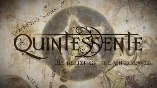 Quintessente - The Belief of the Mind Slaves (Official Lyric Video)