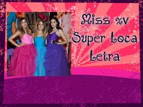 Miss xv- Super Loca (Letra) Videos De Viajes