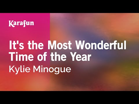 Karaoke It's the Most Wonderful Time of the Year - Kylie Minogue *