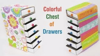 How To Make A Colorful Mini Chest Of Drawers Using Recycled Materials - Ep