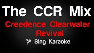 Creedence Clearwater Revival - The CCR Mix Karaoke Lyrics