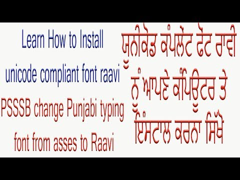 How to Install unicode compliant font raavi i e  Punjabi Unicode