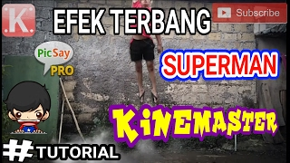 Cara Edit Efek Terbang Ala Superman TUTORIAL KINEMASTER