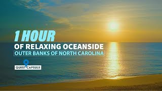 1 Hour of Relaxing Oceanview - Outer Banks of North Carolina, Ocean Sound, Relaxing, Peaceful