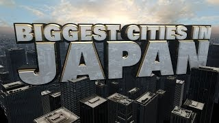 Top Ten Biggest Cities in Japan 2014