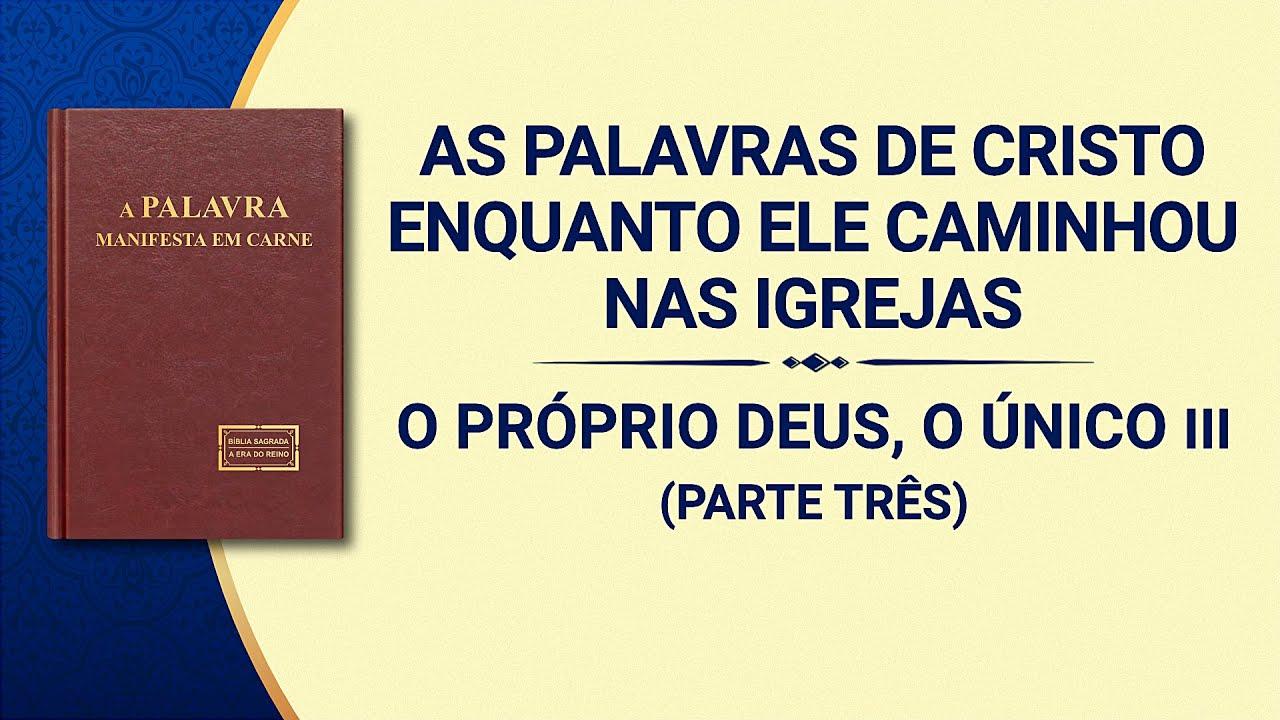 """Palavra de Deus """"O Próprio Deus, o Único III A autoridade de Deus (II)"""" (Parte três)"""