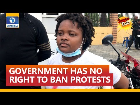 No Government Has The Right To Ban Protest - Rinu, EndSARS Activist
