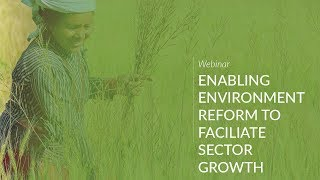 Enabling Environment Reform Facilitate Agricultural Sector Growth