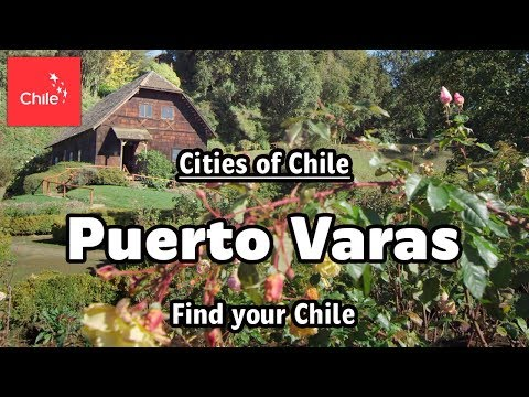 Cities of Chile: Puerto Varas - Find Your Chile