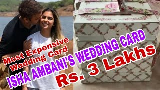 WEDDING CARD OF ISHA AMBANI || MUKESH AMBANI'S DAUGHTER ISHA AMBANI'S WEDDING CARD WORTH Rs. 3 Lakhs