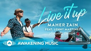 Maher Zain - Live it Up feat  Lenny Martinez  Vocals Only Version -                        Resimi