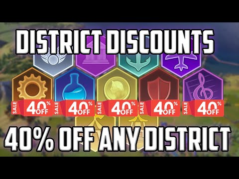 How to get 40% off Districts using the District Discount Mechanic in Civ 6 - Civilization VI guide