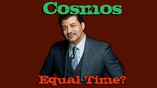 Cosmos - Creationists want equal time.