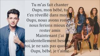Little Mix ~ Oops ft. Charlie Puth ~ Traduction Française (+Audio)
