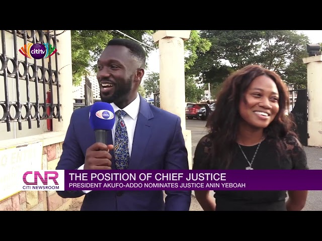 Some students express views on the nomination of Justice Anin Yeboah as Chief Justice  Citi Newsroom