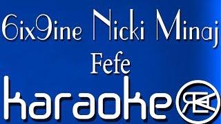 6ix9ine, Nicki Minaj - Fefe Karaoke, Instrumental