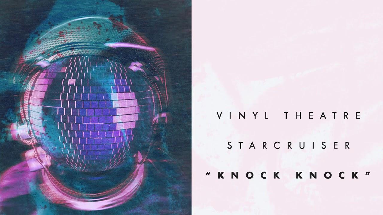Vinyl Theatre: Knock Knock (Audio)