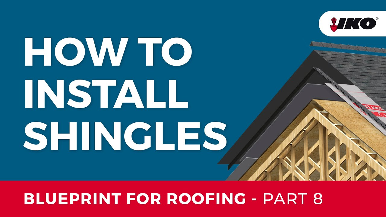 Iko Blueprint For Roofing Part 8 All Shingle