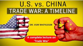 What is the trade war ? A complete lecture on 'Trade War'