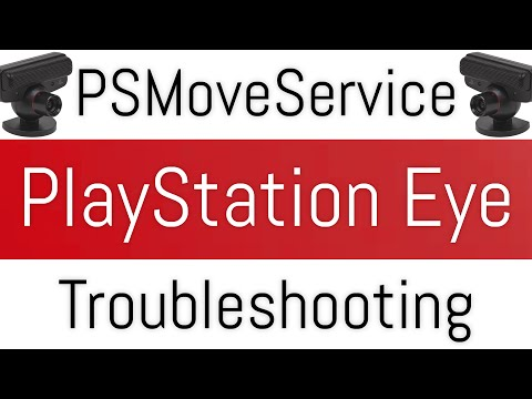 PSMoveService | PS Eye Camera Troubleshooting