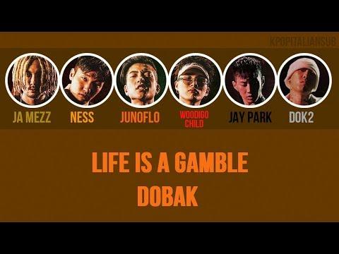 [SUB ENG / ITA] JA MEZZ, NESS, WOODIGO CHILD, JUNOFLO - Life is a Gamble / DoBak (ft Dok2, Jay Park)