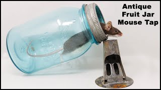 Trapping Mice with a Fruit Jar Mouse Trap from 1927. The Coghill Mouse Trap. Mousetrap Monday