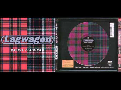Lagwagon - Double Plaidinum (Full Album)