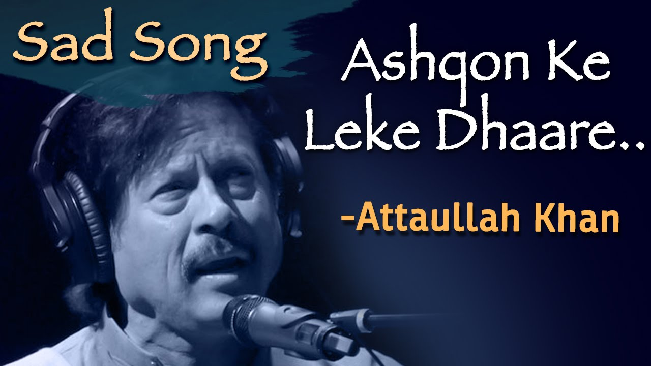 Best Of Attaullah Khan Esakhelvi
