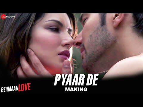 Pyaar De - Making | Beiimaan Love | Sunny Leone & Rajniesh Duggall | Ankit Tiwari