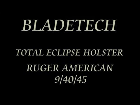 RUGER AMERICAN HOLSTER BY BLADETECH 9/40/45