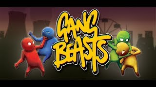 Let's Hit Each Other - Gang Beast - Part 1
