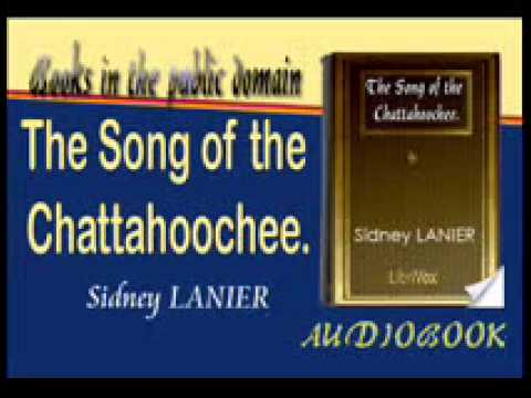 The Song of the Chattahoochee Audiobook Sidney LANIER