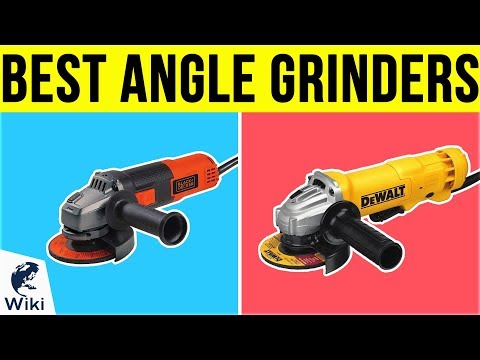10 Best Angle Grinders 2019